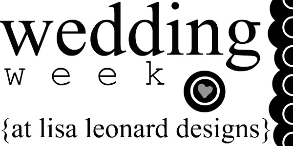 wedding-week-at-lisa-leonard-designs