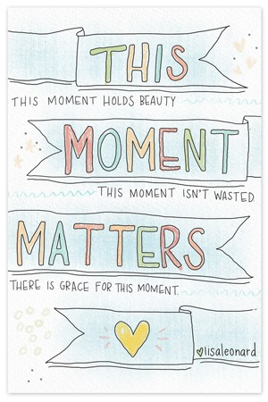 This Moment Matters {coloring page}